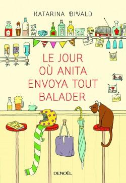 le-jour-ou-anita-envoya-tout-balader-764859-250-400