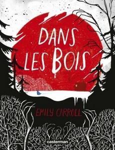 Dans les bois d'Emily Carroll