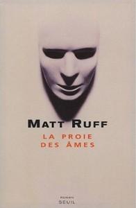 La Proie des âmes de Matt Ruff