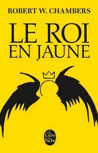 Le Roi en jaune de Robert W. Chambers
