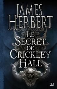 Le Secret de Crickley Hall de James Herbert