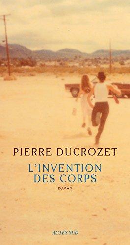 L'invention des corps, Prix de Flore 2017 ex-aequo