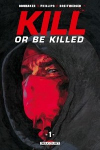 Kill or be killed, Sean Phillips - Couverture