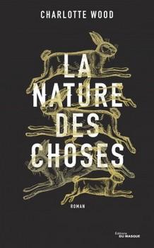 La nature des choses de Charlotte Wood - Couverture française