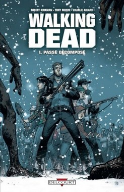 Walking Dead, tome 1 - Passé décomposé - Couverture