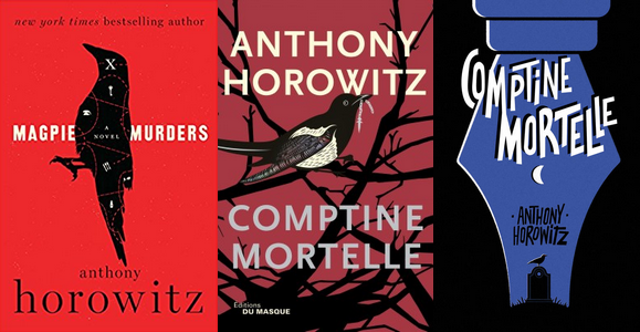 Couvertures du roman Comptine mortelle d'Anthony Horowitz