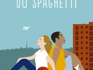Le syndrome du spaghetti de Marie Vareille